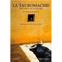 La Tauromachie - Histoire & Dictionnaie - NE