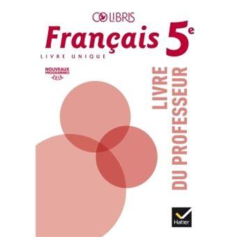 Colibris Francais 5e Ed 2016 Livre Du Professeur