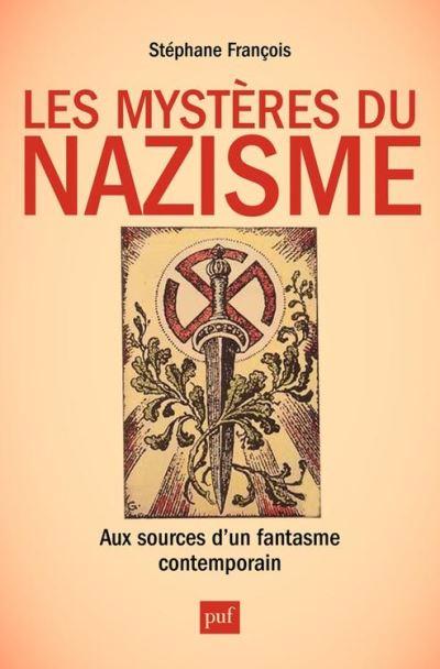 Les mystères du nazisme. Aux sources d'un fantasme contemporain - 9782130653301 - 14,99 €