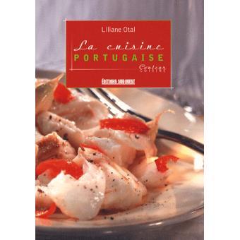 La cuisine portugaise broch liliane otal achat livre fnac - Cuisine portugaise la rochelle ...