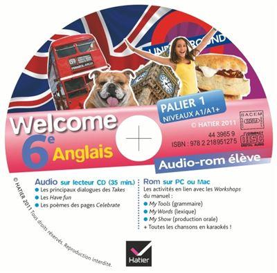 Welcome Anglais 6e éd 2011 - CD audio-rom élève (de remplacement)