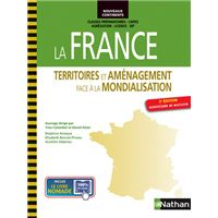 La france - territoires et aménagement face à la mondialisation (nouveaux continents) 2014