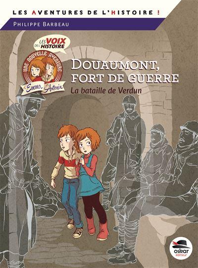 Douaumont, fort de guerre