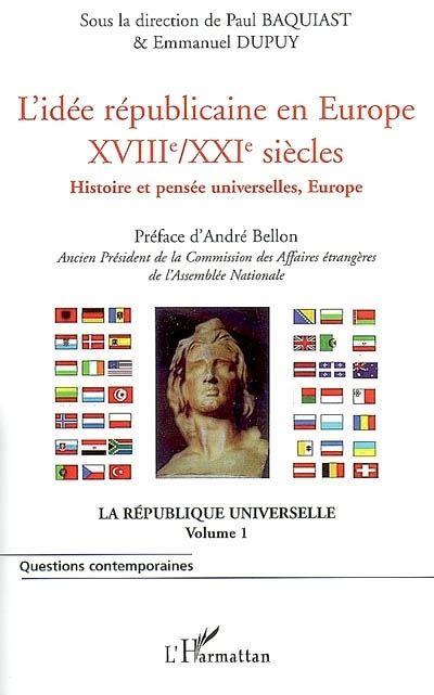 L'idée républicaine en Europe, XVIIIème-XXIème siècles