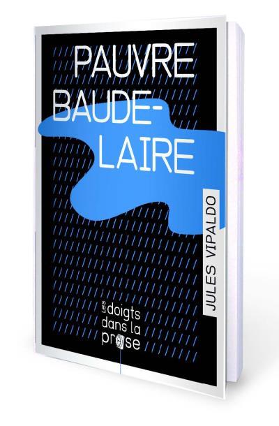 Pauvre Baudelaire