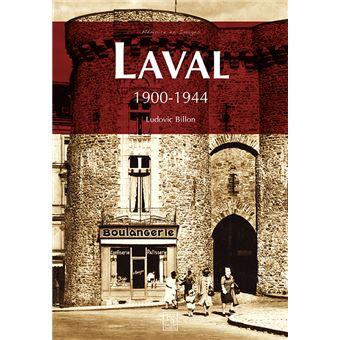 Laval, 1900-1944