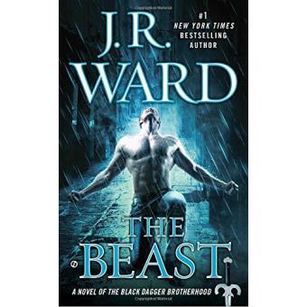 Black Dagger Brotherhood Series Book 7 Tome 14 The Beast J R