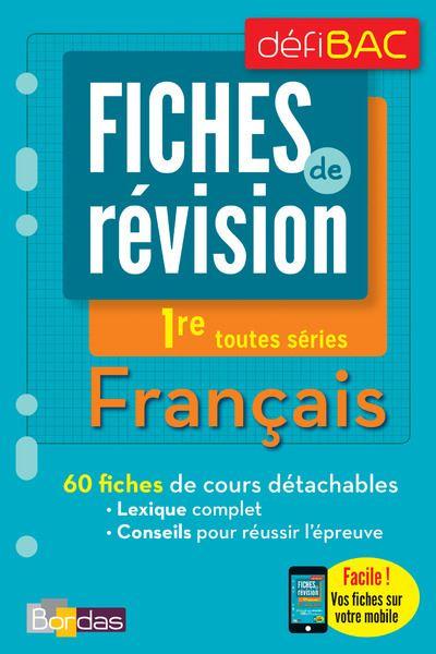 DéfiBac Fiches de révisions Français 1ère Toutes séries