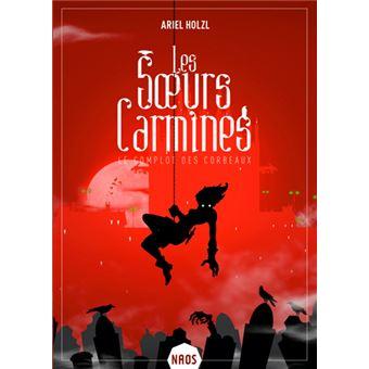 Les sœurs CarminesLes soeurs carmines - le complot des corbeaux