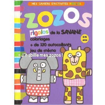 Mon cahier d'activités des zozos rigolos de la savane, j'habille mes zozos