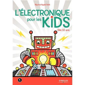 L'electronique pour les kids