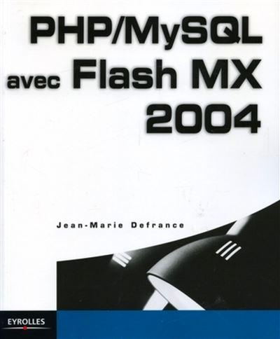 PHP/MySQL avec Flash MX 2004