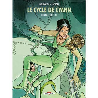 Le Cycle De Cyann Integrale T03 A Tome 06 Dernier Livre De Francois Bourgeon Precommande Date De Sortie Fnac