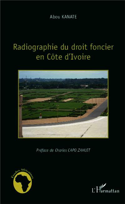 Radiographie du droit du foncier en Côte d'Ivoire