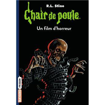 Chair De Poule Un Film D Horreur Tome 52 Chair De Poule