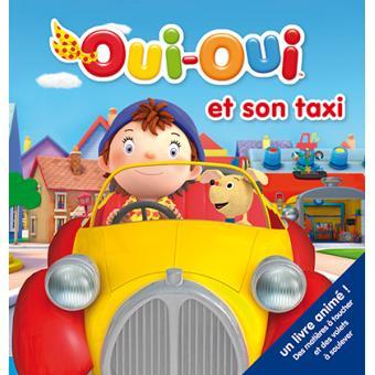 Oui Oui Oui Oui Et Son Taxi Collectif Cartonné Achat Livre
