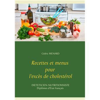 Recettes et menus pour l exces de cholesterol
