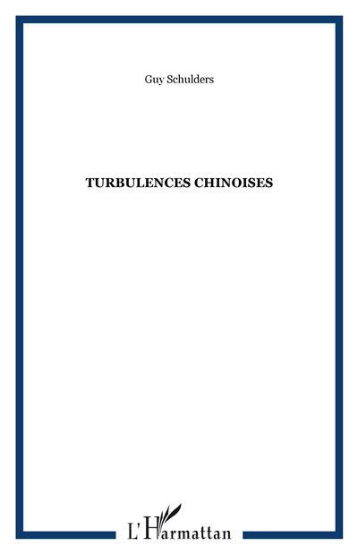 Turbulences chinoises