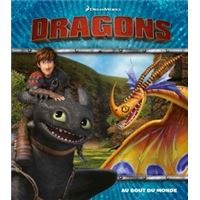 Dreamworks Dragons - Au bout du monde