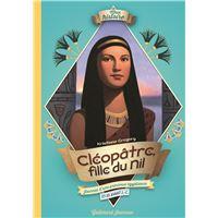 Cléopâtre, fille du Nil