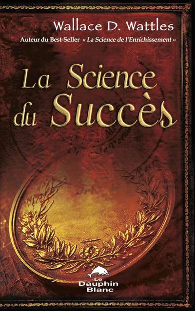La science du succès - 9782897881061 - 7,49 €