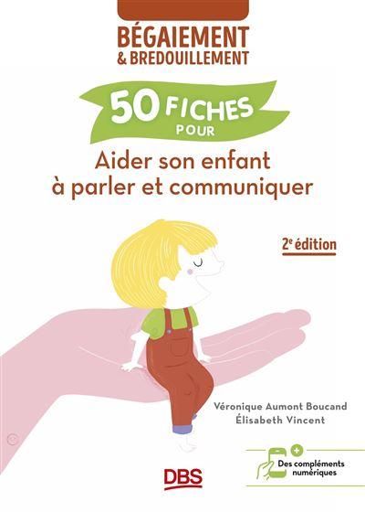 Aider son enfant a parler et communiquer