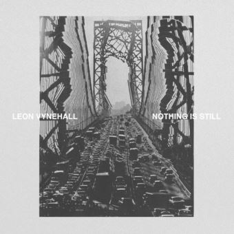 NOTHING IS STILL/LP