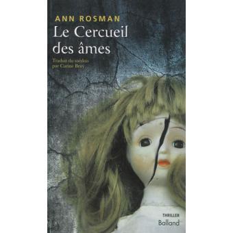 Ann Rosmann - Le cercueil des ames