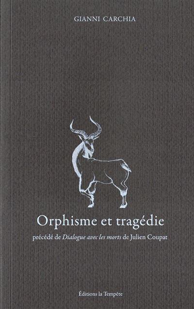 Orphisme et tragédie
