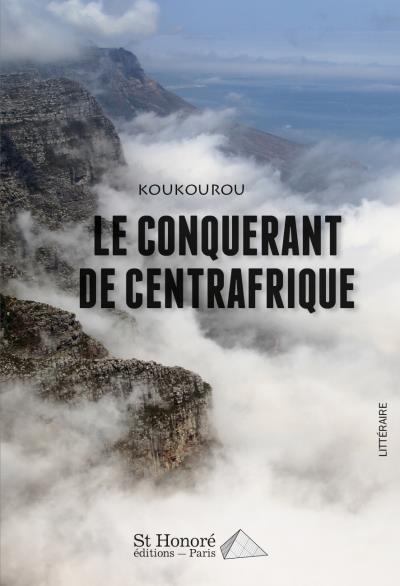 Le conquérant de Centrafrique