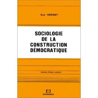 Sociologie de la construction démocratique