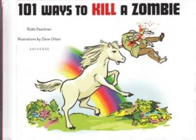101 ways to kill a zombie