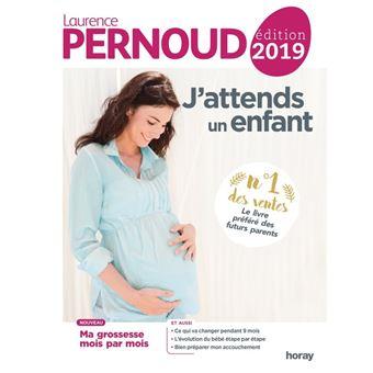 J'attends un enfant 2019 Edition 2019 - broché - Laurence Pernoud indispensable grossesse