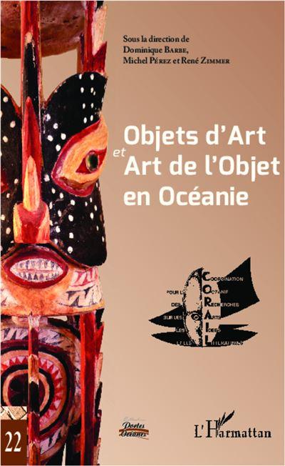 Objets d'Art et Art de l'Objet en Océanie