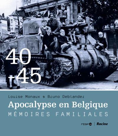 1940-1945 Apocalypse en Belgique