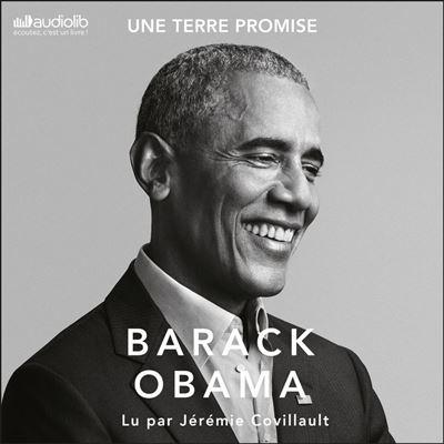 Une terre promise - A Promised Land - Les mémoires présidentiels, tome 1 - Format Téléchargement Audio - 9791035405564 - 35,95 €