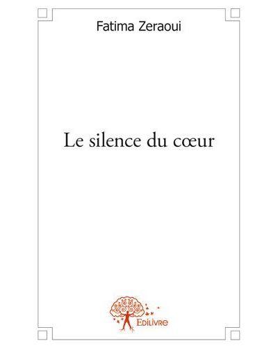 Le silence du c?ur