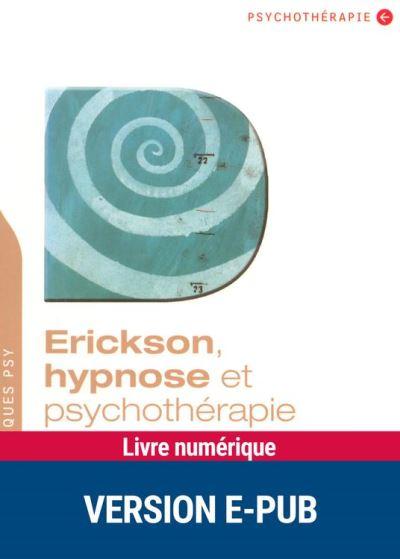 Erickson, hypnose et psychothérapie - 9782725663487 - 18,49 €