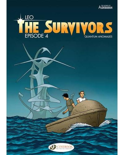 The Survivors - tome 4 Quantum anomalies