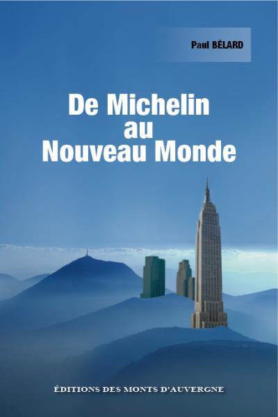 De Michelin au nouveau monde