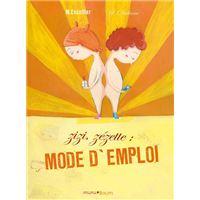 Zizi, zézette : mode d'emploi