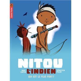 Nitou le petit indienQui est le plus fort ?