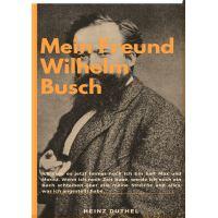 Mein Freund Wilhelm Busch