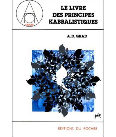 Le Livre des principes kabbalistiques