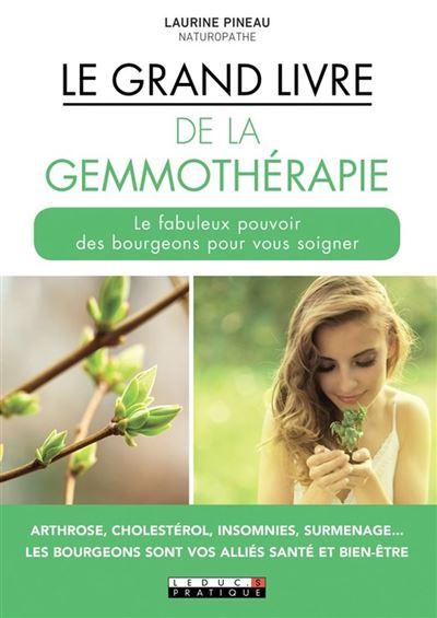 Le Grand livre de la gemmothérapie - 9791028514020 - 10,99 €