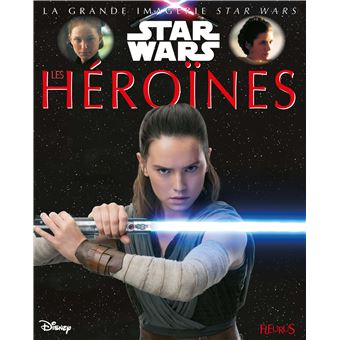 Star WarsLes héroïnes