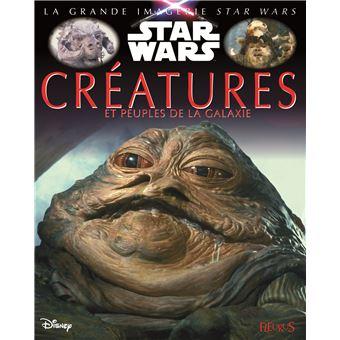 Star WarsCréatures et peuples de la galaxie