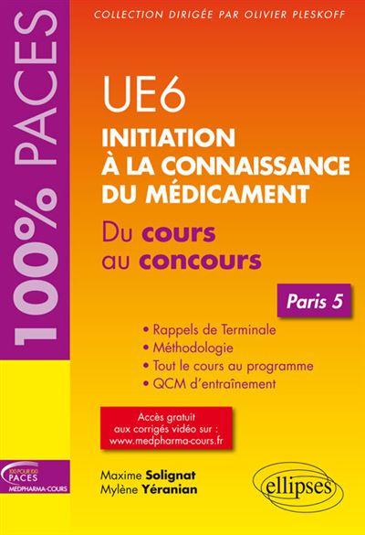UE6 Initiation à la connaissance du médicament Paris 5