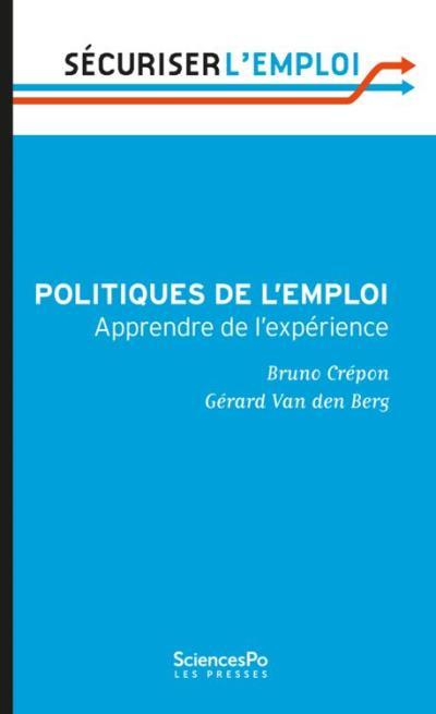 Politiques de l'emploi - Apprendre de l'expérience - 9782724620276 - 1,99 €