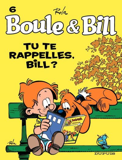 Boule et Bill - Tome 6 - Tu te rappelles, Bill ?
